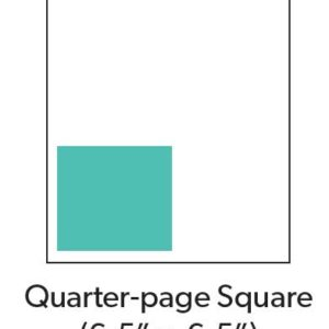 Quarter Page Square Print Ads